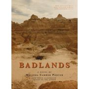 Badlands, a Novel, New Photo Edition with Video Clips Embedded - eBook