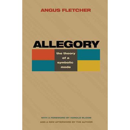 AlLegory: The Theory of a Symbolic Mode by