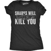 294b77ab0 Crazy Dog Funny T-Shirts - Womens Sharks Will Kill You Funny Shark T ...