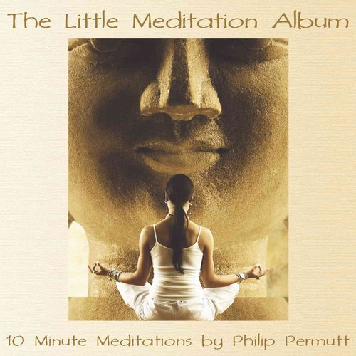The Little Meditation Album: 10 Minute Meditations: Library Edition