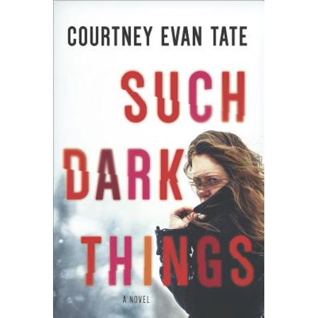 Such Dark Things : A Novel of Psychological
