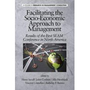 Facilitating the SocioEconomic Approach to Management - eBook