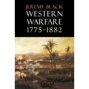 Western Warfare, 1775-1882 (Paperback)