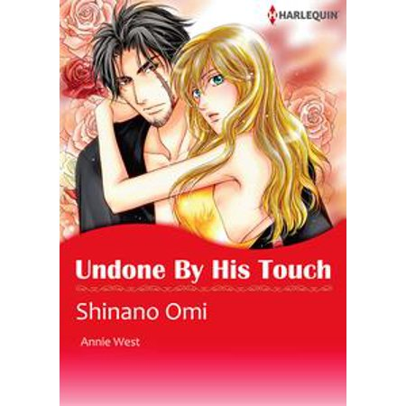 Undone by His Touch (Harlequin Comics) - eBook - Harlequin Dc