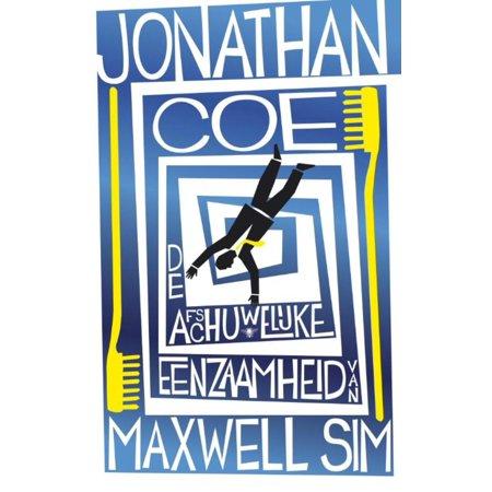De afschuwelijke eenzaamheid van Maxwell Sim - eBook