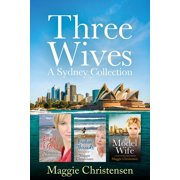 Three wives - a Sydney Collection - eBook