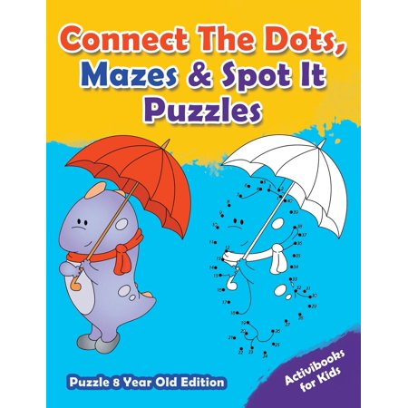 Connect the Dots, Mazes & Spot It Puzzles - Puzzle 8 Year Old Edition](Halloween Connect The Dots 1-10)