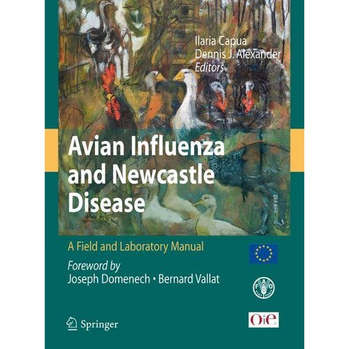 Avian Influenza and Newcastle Disease: A Field and Laboratroy Manual