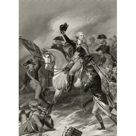 George Washington 1732 To 1799 At The Battle Of Princeton January 3 1777 After Alonzo Chappel From Life And Times Of Washington Volume 1 Published 1857 Posterprint