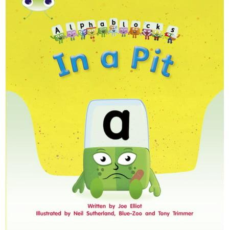 In A Pit  Alphablocks Set 01 02  Phonics Bug   Paperback
