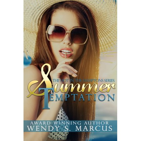Summer Temptation (Hot in the Hamptons) - eBook ()