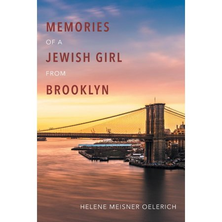 (Memories of a Jewish Girl from Brooklyn)