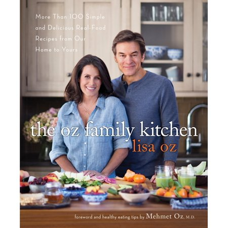 The Oz Family Kitchen : More Than 100 Simple and Delicious Real-Food Recipes from Our Home to Yours](Our Family Nest Halloween)