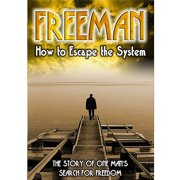 Freeman: How To Escape The System by