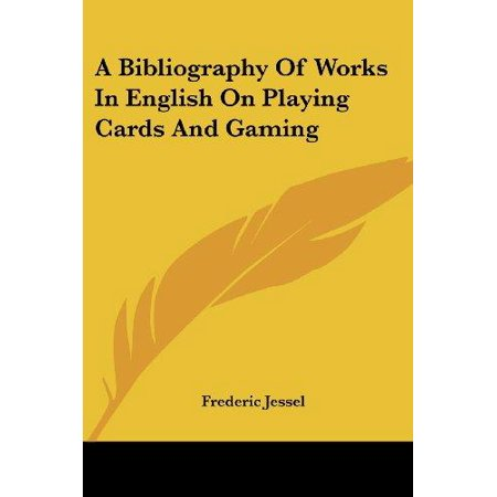 A Bibliography of Works in English on Playing Cards and Gaming - image 1 de 1