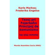 Tezoj pri Fojerbaĥo, Principoj de komunismo kaj aliaj verketoj - eBook