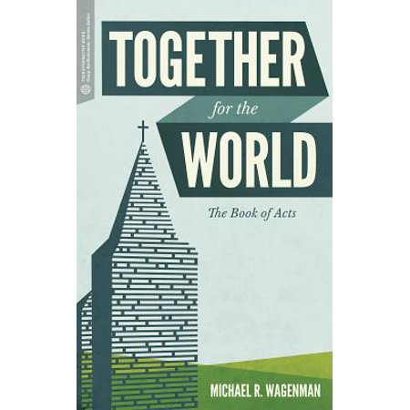 Together for the World : The Book of Acts](Famous Double Acts For Halloween)