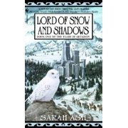 Lord of Snow and Shadows : Book One of The Tears of Artamon