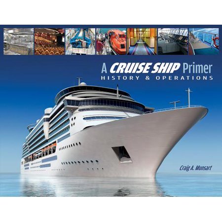 A cruise ship primer - paperback: 9780870336386 (Dreams About Being On A Cruise Ship)