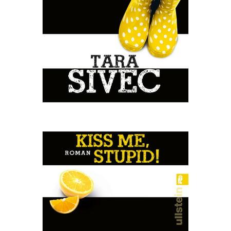 Kiss Me, Stupid! - eBook
