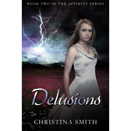 Delusions (Book Two In The Affinity Series) - -