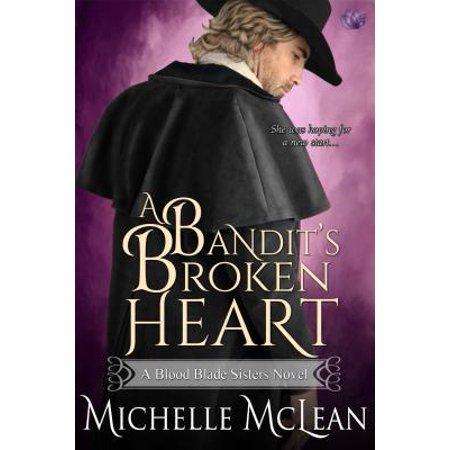 A Bandit's Broken Heart - eBook