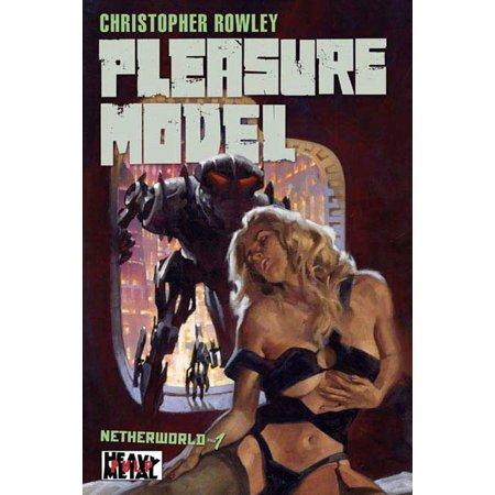 Heavy Metal Pulp: Pleasure Model : Netherworld Book
