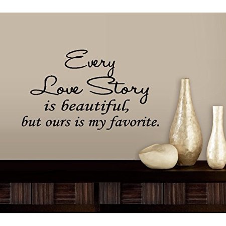 """decal ~ every love story is beautiful #1 ~ wall decal, 13"""" x 22"""