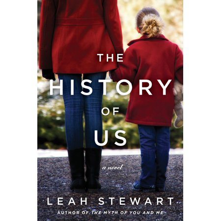 The History of Us : A Novel (History Of Us)