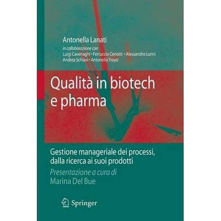 Qualit In Biotech E Pharma  Gestione Manageriale Dei Processi Dalla Ricerca Ai Suoi Prodotti