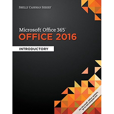 Shelly Cashman Series Microsoft Office 365   Office 2016  Introductory  Loose Leaf Version  9781337251037  Loose Leaf  1