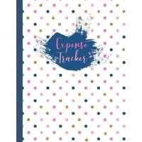 Expense Tracker : Polka Dots Large Spending Log Book To Keep Track Of Your Personal, Family or Business Finances, Letter Size Notebook for Tracking and Organizing Your Bills