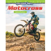 Spectacular Sports : Motocross: Rational Numbers (Grade 6)
