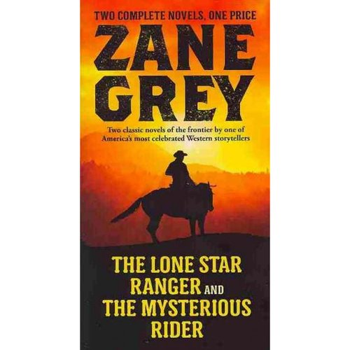 The Lone Star Ranger / The Mysterious Rider