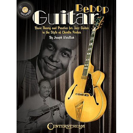 Parker Jazz Guitar (Bebop Guitar : Basic Theory and Practice for Jazz Guitar in the Style of Charlie)