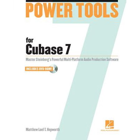 Power Tools for Cubase 7 : Master Steinberg's Power Multi-Platform Audio Production (Best Vst For Cubase)