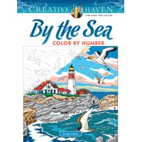 Creative Haven Coloring Books: Creative Haven by the Sea Color by Number (Paperback)
