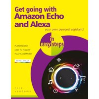 In Easy Steps: Get Going with Amazon Echo and Alexa in Easy Steps (Paperback)