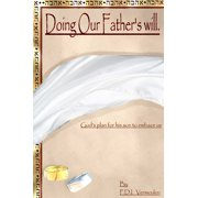 Doing Our Father's Will - eBook