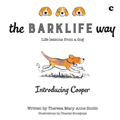 The Barklife Way: life lessons from a dog - eBook