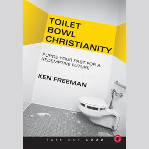 Toilet Bowl Christianity - Audiobook