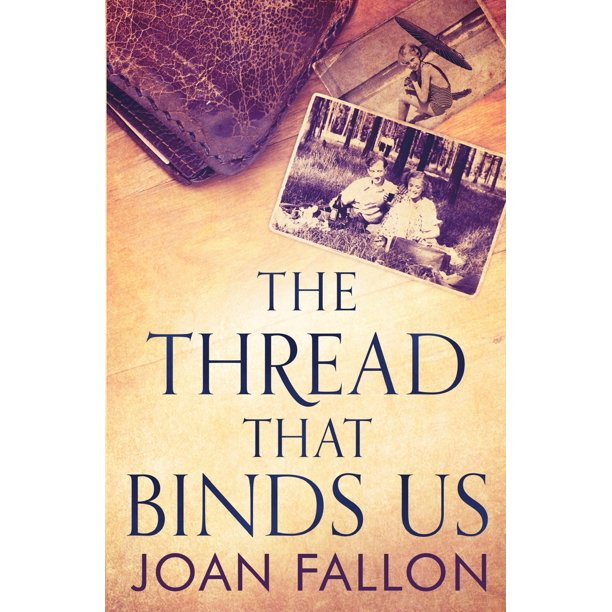 The Thread That Binds Us (Paperback)