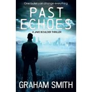 Past Echoes (Paperback)