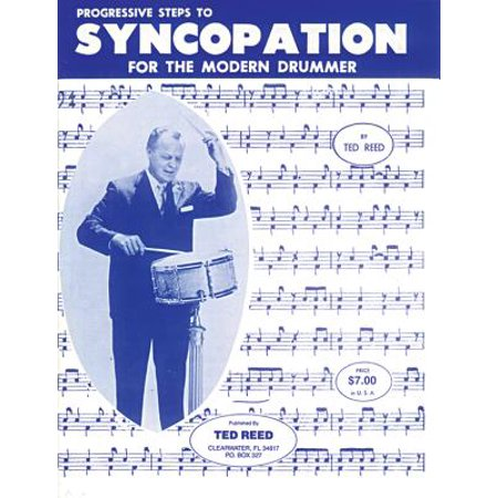Ted Reed Publications: Progressive Steps to Syncopation for the Modern Drummer (Modern Drummer Best Drummers)