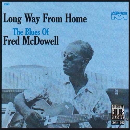 Originally released on Milestone (93003).<BR>Fred McDowell accompanies himself on guitar.