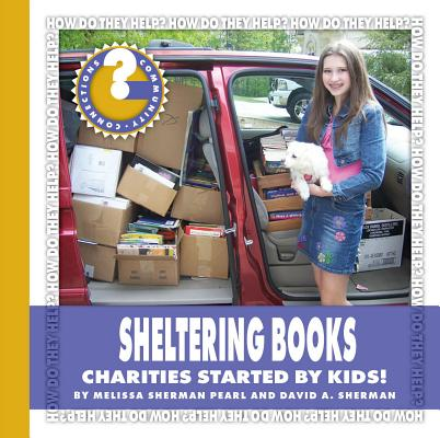 Sheltering Books : Charities Started by Kids!