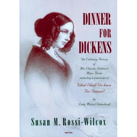 Halloween Dinner Menus For Adults (Dinner for Dickens. : The Culinary History of Mrs Charles Dickens's Menu)