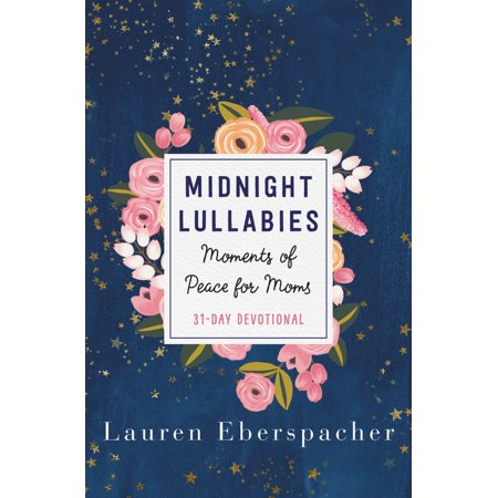 Midnight Lullabies : Moments of Peace for Moms (New Lullaby Set)