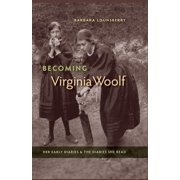 Becoming Virginia Woolf: Her Early Diaries and the Diaries She Read (Hardcover)