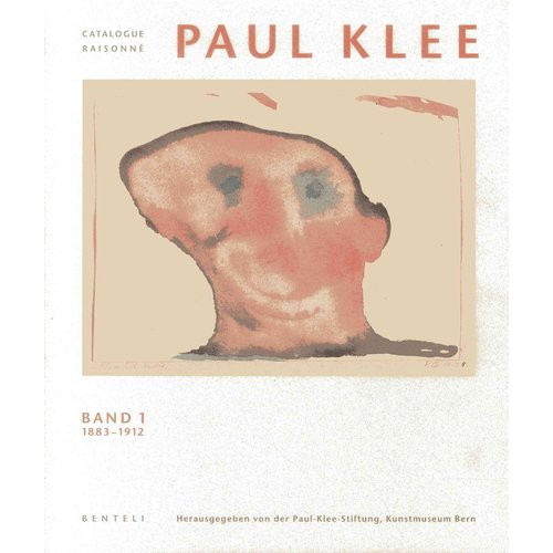Paul Klee Catalogue Raisonn: 1883-1912